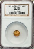 California Fractional Gold: , 1871 50C Liberty Round 50 Cents, BG-1026, Low R.4, MS61 ProoflikeNGC. NGC Census: (5/10). ...