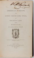 Books:Travels & Voyages, James Ewing Cooley. The American in Egypt With Rambles Through Arabia Petraea and the Holy Land, During the Years 1839 a...