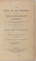 Books:Americana & American History, Frank Soule, John H. Gihon, and James Nisbet. The Annals of SanFrancisco; Containing a Summary of the History of the Fi...