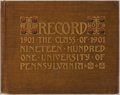Books:Americana & American History, [University of Pennsylvania] The Record of the Class of 1901 ofthe University of Pennsylvania. Published by the...