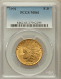 Indian Eagles: , 1909 $10 MS61 PCGS. PCGS Population (253/994). NGC Census:(619/781). Mintage: 184,700. Numismedia Wsl. Price for problem f...
