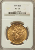 Liberty Double Eagles: , 1890 $20 MS60 NGC. NGC Census: (68/422). PCGS Population (121/427).Mintage: 75,995. Numismedia Wsl. Price for problem free...
