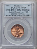 Errors, 1999 1C Lincoln Cent 2nd St Flipped over + B/S F/O-D/S + 10%Brockage. MS64 Red PCGS. PCGS Population (67/945). NGC Census:...