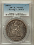 Seated Dollars: , 1846-O $1 -- Cleaned -- PCGS Genuine. XF Details. NGC Census:(12/116). PCGS Population (38/148). Mintage: 59,000. Numismed...