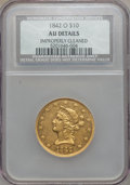 Liberty Eagles, 1842-O $10 -- Improperly Cleaned -- NCS. AU Details. Variety 2....