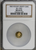 California Fractional Gold, 1865 50C Liberty Round 50 Cents, BG-1005, Low R.5, MS64 ProoflikeNGC....