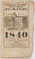 Books:Pamphlets & Tracts, [Almanacs]. Turner & Hughes' North Carolina Almanac, for theYear of Our Lord 1840. Raleigh, NC: Turner & Hughes. P...