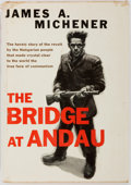Books:First Editions, James A. Michener. The Bridge at Andau. New York: RandomHouse, 1957. First edition, first printing. Original price ...