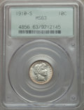 Barber Dimes: , 1910-S 10C MS63 PCGS. PCGS Population (17/42). NGC Census: (8/21).Mintage: 1,240,000. Numismedia Wsl. Price for problem fr...