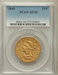 Liberty Eagles: , 1849 $10 XF45 PCGS. PCGS Population (95/163). NGC Census:(181/479). Mintage: 653,618. Numismedia Wsl. Price for problemfr...