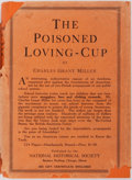 Books:Americana & American History, Charles Grant Miller. The Poisoned Loving-Cup. Chicago:National Historical Society, 1928. Publisher's cloth binding...