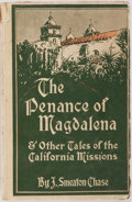 Books:Americana & American History, [California]. J. Smeaton Chase. The Penance of Magdalena andOther Tales of the California Missions. Boston: Houghto...