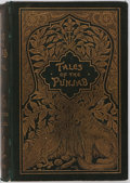 Books:Literature Pre-1900, Flora Annie Steel. J. Lockwood Kipling. Illustrator. Tales ofthe Punjab. London: Macmillan & co.,1894. Hinges start...