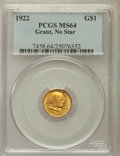 Commemorative Gold: , 1922 G$1 Grant No Star MS64 PCGS. PCGS Population (548/995). NGCCensus: (300/642). Mintage: 5,000. Numismedia Wsl. Price f...