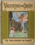 Books:Children's Books, S. R. Littlewood. Valentine and Orson: The Twin Knights ofFrance. London: Simpkin, Marshall, Hamilton, Kent, &Co.,...
