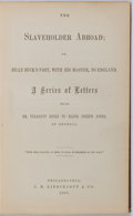 Books:Literature Pre-1900, [Slavery]. Ebenezer Starnes. The Slaveholder Abroad; or, BillyBuck's Visit, with His Master, to England. Philad...