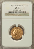 Indian Half Eagles, 1910-S $5 Weak S MS62 NGC. NGC Census: (103/38). PCGS Population(98/44). Mintage: 770,200. Numismedia Wsl. Price for probl...