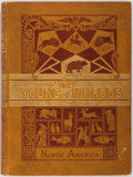 Books:Literature Pre-1900, Thomas W. Knox. The Young Nimrods in North America: A Book forBoys. New York: Harper & Brothers, 1881. Contemporary...