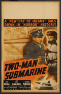 "Movie Posters:War, Two-Man Submarine (Columbia, 1944). Window Card (14"" X 22""). War...."