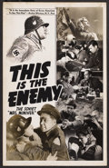 """Movie Posters:War, This Is the Enemy (Artkino Pictures, 1942). Locally Produced WindowCard (14"""" X 22""""). War. ..."""
