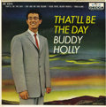 "Music Memorabilia:Recordings, Buddy Holly ""That'll Be the Day"" EP (Decca 2575, 1958). Rarer thanthe Brunswick and Coral EPs, and this is the rarer of two...(Total: 1 Item)"