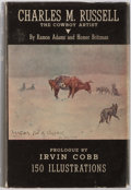Books:Biography & Memoir, Ramon F. Adams and Homer E. Britzman. Charles M. Russell: TheCowboy Artist, A Biography. Pasadena, CA: Trail's End ...