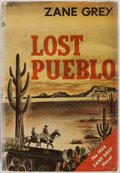 Books:First Editions, Zane Grey. Lost Pueblo. New York: Harper & Brothers,1954. First edition, first printing. Publisher's cloth binding ...