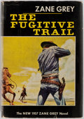Books:First Editions, Zane Grey. The Fugitive Trail. New York: Harper & Bros.,1957. First edition, first printing. Publisher's binding a...