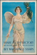 "Movie Posters:War, World War I Propaganda (US Government, 1918). Propaganda Poster (20"" X 30""). ""Share in the Victory."" War.. ..."