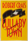 Books:Signed Editions, Robert Crais. SIGNED. Lullaby Town. New York: Bantam Books, April 1992. Publisher's binding and dj. First edition, f...
