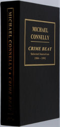 Books:Signed Editions, Michael Connelly. SIGNED/LIMITED. Crime Beat: Selected Journalism 1984-1992. Los Angeles: Steven C. Vascik Publicati...