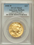 Modern Bullion Coins, 2008-W G$25 Half-Ounce Gold American Buffalo MS69 PCGS. .9999 FineGold. PCGS Population (428/330). NGC Census: (657/1825)...
