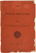 Books:Pamphlets & Tracts, [Texas Rangers]. List of Fugitives from Justice for 1900....