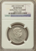 Coins of Hawaii, 1883 50C Hawaii Half Dollar -- Improperly Cleaned -- NGC Details.AU. NGC Census: (28/286). PCGS Population (56/369). Mint...