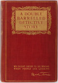 Books:First Editions, Mark Twain. A Double Barrelled Detective Story. New York:Harper & Brothers, 1902. First edition, first printing...