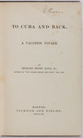 Books:Literature Pre-1900, Richard Henry Dana. To Cuba and Back: A Vacation Voyage.Boston: Ticknor and Fields, 1859. Mild toning. Foxing to en...
