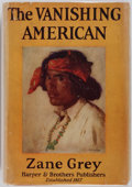 Books:First Editions, Zane Grey. The Vanishing American. New York: Harper &Brothers, 1925. First edition, first printing. Lists I-Z on ...