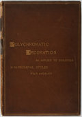 Books:Art & Architecture, W. & G. Audsley. Polychromatic Decoration as Applied to Buildings. London: Henry Sotheran & Co., 1882. Contemporary ...