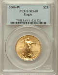 Modern Bullion Coins, 2006-W $25 Half Ounce Gold Eagle MS69 PCGS. PCGS Population(5329/1646). NGC Census: (2975/4338). Numismedia Wsl. Price fo...