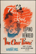 """Movie Posters:Drama, In Our Time (Warner Brothers, 1944). One Sheet (27"""" X 41""""). Drama.. ..."""