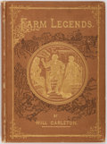 Books:Literature Pre-1900, Will Carleton. Farm Legends. New York: Harper & Brothers, 1875.131 pages. Publisher's decorated cloth with minor rubbing. Fro...