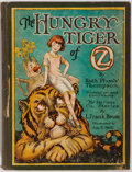 Books:Children's Books, [Wizard of Oz]. Ruth Plumly Thompson. The Hungry Tiger ofOz. Reilly and Lee, 1926. First edition, with 10 of th...