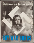 "Movie Posters:War, World War II War Bonds (U.S. Government Printing Office, 1943).Poster (11"" X 14"") ""Deliver Us From Evil."" War.. ..."