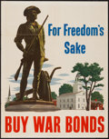 "Movie Posters:War, World War II War Bonds (U.S. Government Printing Office, 1943).Poster (22"" X 28"") ""For Freedom's Sake."" War.. ..."