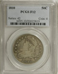 Bust Half Dollars: , 1810 50C F12 PCGS. PCGS Population (6/374). NGC Census: (6/373).Mintage: 1,276,276. Numismedia Wsl. Price for NGC/PCGS coi...