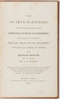 Books:Americana & American History, Eleazar Morton. A Key to True Happiness. Hudson: Sawyer,Ingersoll, 1854. Octavo. 164 pages. Publisher's gilt stampe...