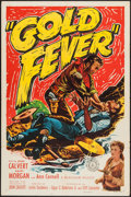 "Movie Posters:Western, Gold Fever (Monogram, 1952). One Sheet (27"" X 41""). Western.. ..."
