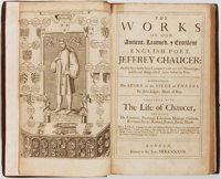 Geoffrey Chaucer. The Works of Our Ancient, Learned, Excellent English Poet Jeffrey Chaucer...To which is adjoy