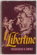Books:Literature 1900-up, Frederick R. Ewing. I, Libertine. London: Michael Joseph,1957. First edition, first printing. Publisher's binding a...