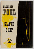 Books:First Editions, Frederik Pohl. SIGNED/INSCRIBED. Slave Ship. New York:Ballantine Books, 1957. First edition, first printing. Publis...
